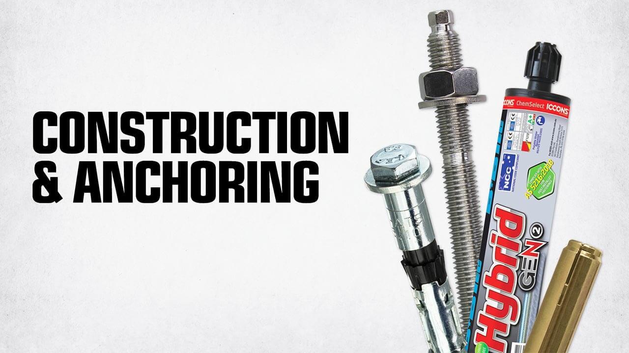 Construction & Anchoring